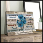 When you enter this office you are amazing you are the reason I am here blue dandelion poster canvas gift for office workers Poster