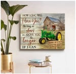 Personalized How long will I love you Old Barn and John Deere Tractor poster canvas anniversary gift with custom text for husband for wife Poster