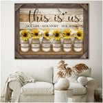 This is is our life our story our home sunflowers vase custom children name poster canvas gift for family Poster