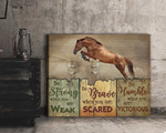 Be strong when you are weak be brave be humble flying horse wood poster canvas gift for self motivation Poster