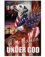 Dalmatian proud one nation under God with US flag ealge on independence day poster canvas gift for dalmatian lovers jesus prayers Poster