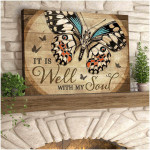 It is well with my soul beautiful stunning butterfly wood poster canvas gift for hippie soul Poster