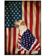 Labrador Retriever Salute The Flag America Vertical Poster Gift For Labrador Retriever Lovers Labrador Retriever Moms American Poster