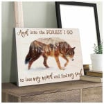 Wolf and into the forest i go to lose my mind and find my soul motivation poster canvas gift for women Poster