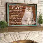 I know i m just a cat but if you feel sad i ll always be your side custom photo poster canvas gift for cat lovers Poster
