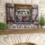 And so together we built a life we loved personalized window farmhouse poster canvas gift for family farmer with custom name & photo Poster