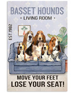 Basset hounds living room move your feat lose you seat funny poster canvas gift for basset hound lovers Poster