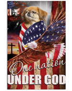 Pekingese proud one nation under God with US flag ealge on independence day poster canvas gift for pekingese lovers jesus prayers Poster