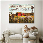 Always stay humble and kind Charolais Cattle Farmhouse poster canvas best gift for farmer Poster