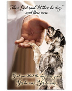 God Said Let There Be Dogs And There Were Schnauzer Vertical Poster Gift For Schnauzer Lovers Schnauzer Moms Poster
