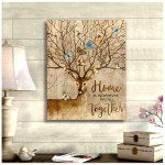 Home is wherever we are together deer Wall Art Decor poster canvas best gift for deer lover Poster