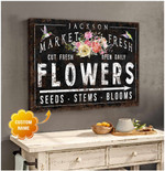 Market fresh slowers cut fresh open daily personalized hummingbird in farmhouse poster canvas gift for farmer with custom name Poster