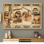 SLOTH VERSION BE STRONG WHEN YOU ARE WEAK Horizontal Poster