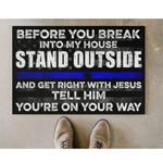 ⭐️Police Before you break into my house Doormat