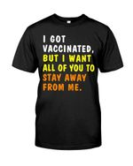 ✅I Got Vaccinated Classic T-Shirt