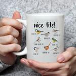 Nice Tits Funny Bird Mug