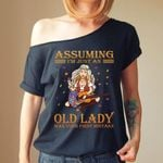 Alohazing Off-shoulder Women T-shirt Sweater Assuming I'm Just An Old Lady