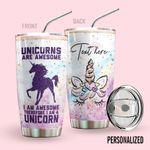 Alohazing 3D Unicorn Personalized Tumbler Unicorn Are Awesome