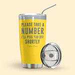 Alohazing 3D Take A Number Personalized Tumbler