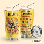 Alohazing 3D Bee Personalized Tumbler Be Strong