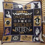 You Are The Daughters Of The Witches You Could Not Burn Quilt Blanket Great Customized Blanket Gifts For Birthday Christmas Thanksgiving
