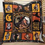 My Mother Didn't Raise A Princess She Trained A Witch Quilt Blanket Great Customized Blanket Gifts For Birthday Christmas Thanksgiving
