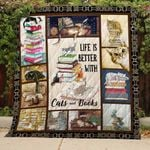 Life Is Better With Cats And Books Quilt Blanket Great Customized Gifts For Birthday Christmas Thanksgiving Perfect Gifts For Cat Lover