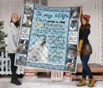 Personalized Wolf Family To My Wife Quilt Blanket From Husband I'm All Yours Forever And Always Great Customized Blanket Gifts For Birthday Christmas Thanksgiving