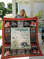 Personalized Trucker Driver To My Boyfriend Quilt Blanket From Girlfriend Never Forget That I Love You Great Customized Blanket Gifts For Birthday Christmas Thanksgiving