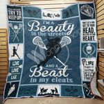 Lacrosse Girl I'm A Beauty In The Streets Quilt Blanket Great Customized Gifts For Birthday Christmas Thanksgiving Perfect Gifts For Lacrosse Lover