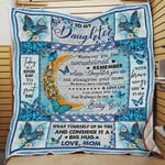 Personalized Butterfly To My Daughter Quilt Blanket You Will Always Be My Baby Girl Great Customized Blanket Gifts For Birthday Christmas Thanksgiving