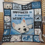 Happiness Is A Morning Westie Smile Quilt Blanket Great Customized Blanket Gifts For Birthday Christmas Thanksgiving