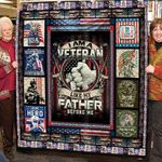 I Am A Veteran Like My Father Before Me Quilt Blanket Great Customized Blanket Gifts For Birthday Christmas Thanksgiving