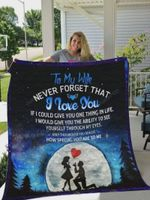 Personalized To My Wife Quilt Blanket Never Forget That I Love You How Special You Are To Me Great Customized Blanket Gifts For Birthday Christmas Thanksgiving