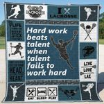 Lacrosse Hard Work Beats Talent When Talent Fails To Work Hard Quilt Blanket Great Customized Blanket Gifts For Birthday Christmas Thanksgiving