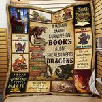 A Woman Cannot Survive On Books Alone She Also Needs Dragons Quilt Blanket Great Customized Gifts For Birthday Christmas Thanksgiving Perfect Gifts For Books Lover