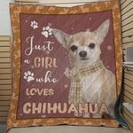 Just A Girl Who Loves Chihuahua Quilt Blanket Great Customized Blanket Gifts For Birthday Christmas Thanksgiving