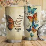 Faith Butterfly Tumbler Cup God Has You In His Arms I Have You In My Heart Stainless Steel Vacuum Insulated Tumbler 20 Oz Great Gifts For Birthday Christmas Thanksgiving Coffee/ Tea Tumbler With Lid