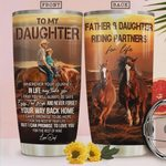 Dad To Daughter Horse Riding Tumbler Cup To My Daughter Stainless Steel Insulated Tumbler 20 Oz Travel Tumbler With Lid Great Birthday Christmas Gifts For Horse Riding Lovers, Love Dad