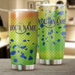 Personalized Mahi Mahi scale Customize name Tumbler Cup Fishing gift Stainless steel and BPA Free Cup - Tumbler 20oz