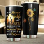 To My Wife Beautiful Wife I Asked God For An Angel Stainless Steel Tumbler Cup | Travel Mug | Colorful - Tumbler 20oz