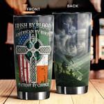 Irish By Blood Stainless Steel Tumbler Cup | Travel Mug | Colorful - Tumbler 20oz