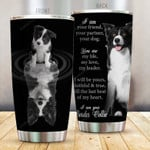 I Am Your Border Collie Stainless Steel Tumbler Cup | Travel Mug | Colorful - Tumbler 20oz