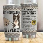 Border Collie Best Border Collie Mom Ever Stainless Steel Tumbler Cup | Travel Mug | Colorful - Tumbler 20oz