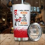Cat in the hat i will drink tim hortons everywhere tumbler cup - Tumbler 20oz