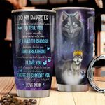 Personalized Wolf Mother And Daughter Tumbler Cup To My Daughter I Love You Stainless Steel Vacuum Insulated Tumbler 20 Oz Great Customized Gifts For Daughter On Birthday Christmas Thanksgiving