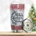 Always My Mother Forever My Friend Stainless Steel Tumbler Perfect Gifts
