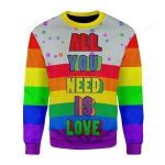 LGBT All You Need Is Love Ugly Christmas Sweater, All Over Print Sweatshirt