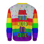 All You Need Is Love LGBT Ugly Christmas Sweater, All Over Print Sweatshirt