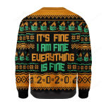 It's Fine I Am Fine Everything Is Fine 2020 Ugly Christmas Sweater, All Over Print Sweatshirt